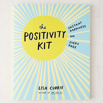 The Positivity Kit: Instant Happiness On Every Page By Lisa Currie | Urban Outfitters