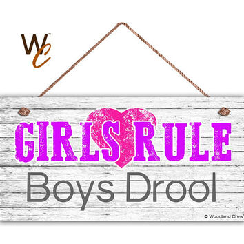 """GIRLS RULE Boys Drool Sign, GIRL'S Room Sign, Girl's Room Decor, Girl's Door Sign, 5"""" x 10"""" Sign, Room Plaque, Birthday Gift,  Made To Order"""