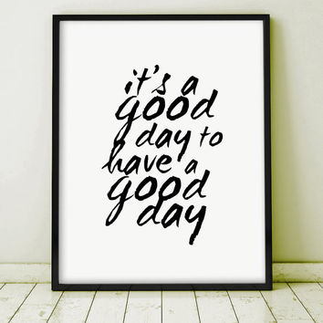 "Typography ""It's a good day to have a good day"" Letterpress Motivation Extra Large Poster Home Decor Art Print Caligraphy Handwriting Ink"