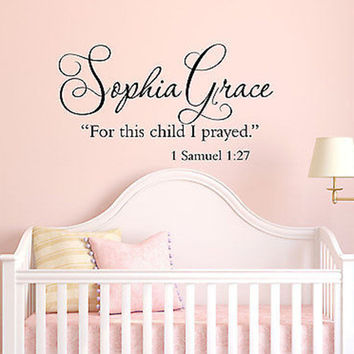 For This Child I Prayed 1 Samuel 1:27 Custom Name Quote Vinyl Wall Decal Sticker