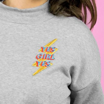 Yes Girl Yes Mockneck Fleece Sweatshirt