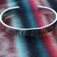 I Love My Soldier - Hand Stamped Cuff - Aluminum Bracelet - Message Bracelet - Gift For Her - Gift For Him - Unisex