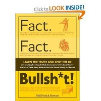 Fact. Fact. Bullsh*t!: Learn the Truth and Spot the Lie on Everything from Tequila-Made Diamonds to Tetris's Soviet Roots-Plus Tons of Other Totally Random Facts from Science, History, and Beyond!