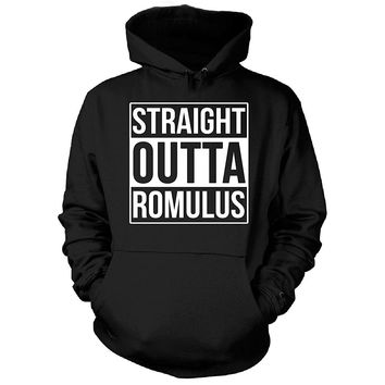 Straight Outta Romulus City. Cool Gift - Hoodie