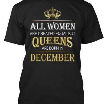 Queens Are Born In December Women Shirt