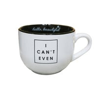 I Can't Even Black & White Coffee Mug