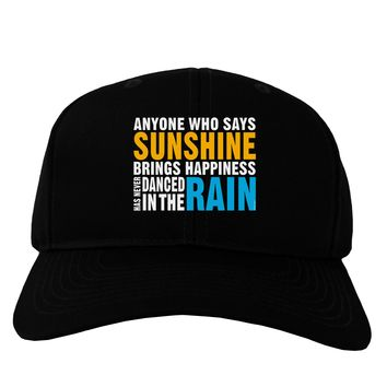 Anyone Who Says Sunshine Inspirational Quote Adult Dark Baseball Cap Hat