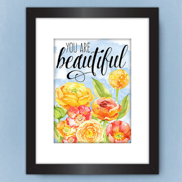 You Are Beautiful PRINTABLE, Pink Coral Yellow Watercolor Flower Print, Nursery Wall Art, Girl's Room Print, Pretty + Paper