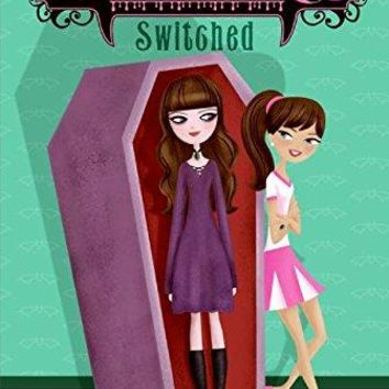Switched (My Sister the Vampire)