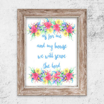 As for me and my house, we will serve the Lord Floral Watercolor Print