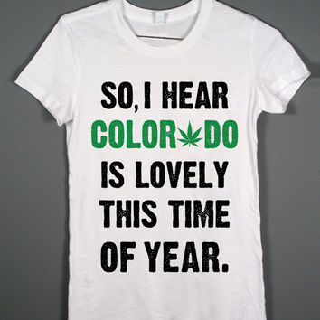 Amendment 64 - Colorado is lovely this time of year - White tshirt