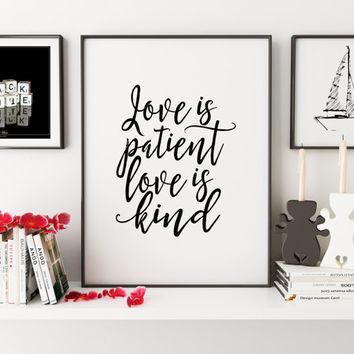 PRINTABLE POSTER, Love Is Patient Love Is Kind,1 Corinthians 13:4, Bible Verse, Scripture Art,Bible Cover, Quote Prints,Typography Poster