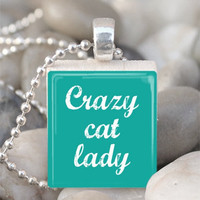 Scrabble Tile Pendant Crazy Cat Lady Pendant Cat by IncrediblyHip