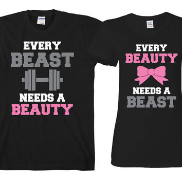 Couples Matching T-shirts - Every Beauty needs a beast - Every beast needs a beauty