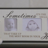 Baby Nursery Decor Wood Picture Frame Brown Saying - Sometimes it's the smallest things that take up the most room in your Heart