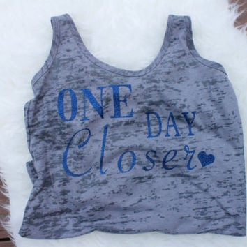SALE!! one day closer tank top with sparkly blue lettering