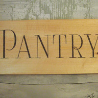 Pantry sign - Pantry door sign - Wood pantry sign - Rustic pantry sign - Kitchen signage - Pantry decor sign - Kitchen pantry sign