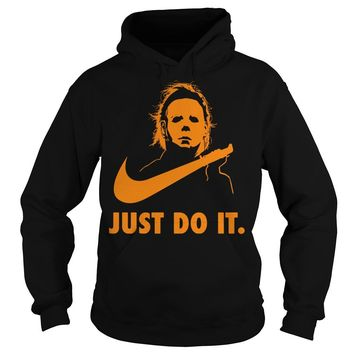 Michael Myers just do it shirt Hoodie