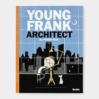 Young Frank, Architect                                                                                                           | MoMA