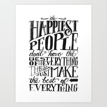 THE HAPPIEST PEOPLE... (black & white) Art Print by Matthew Taylor Wilson