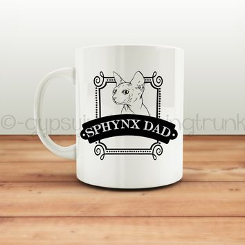 Sphynx Dad Coffee Mug - Cat Lovers Mug