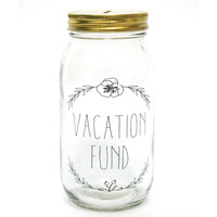 Vacation Fund Mason Money Jar