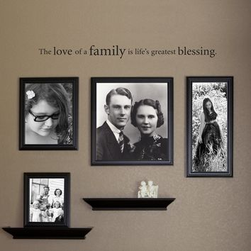 The Love of a Family is Life's Greatest Blessing Wall Decal - Family Picture Wall Decor - Large 2