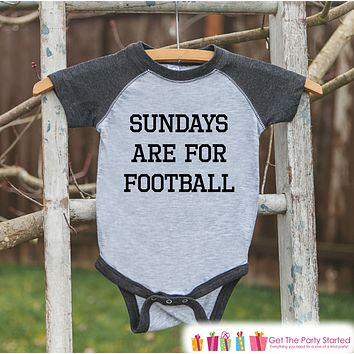 Kids Football Tee - Sundays Are For Football - Boy or Girl Onepiece or Tshirt - Football Sunday - Baby, Toddler, Youth Grey Raglan - Sporty
