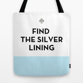 Find the Silver Lining - Kate Spade Inspired Tote Bag by Rachel Additon