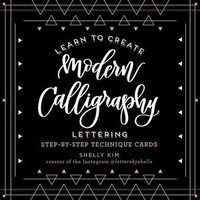 Learn to Create Modern Calligraphy Lettering by Shelly Kim