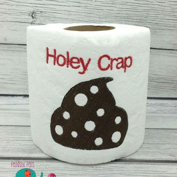 On Sale 15% Off Holey Crap embroidered toilet paper, gag gift, white elephant gift, bathroom decoration