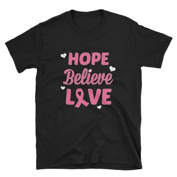Hope Believe Love T-Shirt