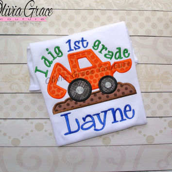 Back to School Shirt, Digger Shirt, School Shirt,  Preschool, Kindergarten, 1st grade, Back to School Embroidered Shirt