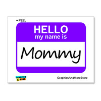 Mommy Hello My Name Is Sticker