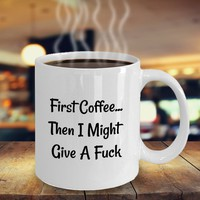 Funny Offensive Inappropriate Coffee Mug, Gift For Coffee Lovers, Birthday Gift, Gift For Coworker, Gift For Him | Her, Dont Give A Fuck