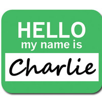 Charlie Hello My Name Is Mouse Pad