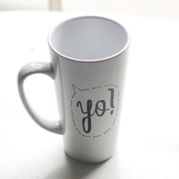 yo! speech bubble - tall coffee mug - custom text