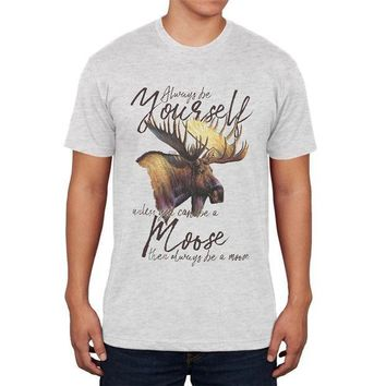 CREYCY8 Always Be Yourself Unless Moose Mens Soft T Shirt
