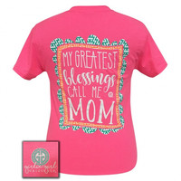 Girlie Girl Originals My Greatest Blessings Call Me Mom T-Shirt