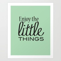 Enjoy the Little Things - Mint Green Art Print by Framed Frosting | Society6