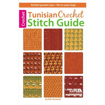 Leisure Arts-Tunisian Crochet Stitch Guide