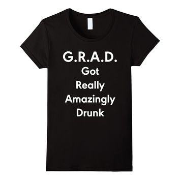 College Graduation Gift Funny Grad Acronym Drinking T-Shirt