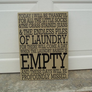 Today I Will Be Thankful For Laundry 12x18 Wood Sign
