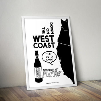 Lana Del Rey - West Coast - Modern Lyric Poster Print - Wall Art - Born To Die - Ultraviolence