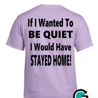 CUSTOM Loud T Shirt -- Loud Cheering Parent? This is for you!! Perfect for any sport!