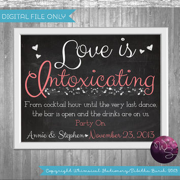 "Bar Table Sign ""Bubbles"" for Wedding (Printable File Only) Love is Intoxicating Bar Sign; Wedding Sign; Choose from White or Chalkboard"