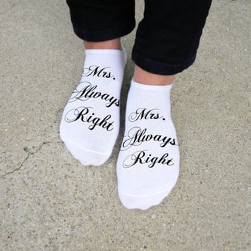 Mrs. Always Right - Set of 3 pairs of Custom Printed Socks for the Bride