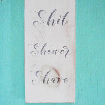 Funny bathroom sign - Funny bathroom wall art - Funny bathroom decor - Bathroom quote sign - Rustic bathroom sign - Housewarming gift