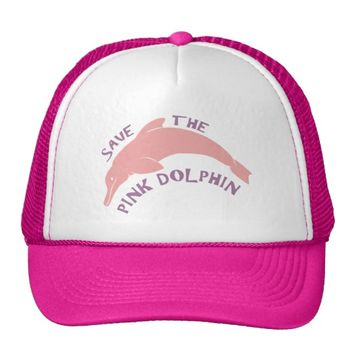 Save the Pink Dolphin Trucker Hat