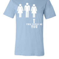 THIS COULD BE YOU - Unisex T-shirt